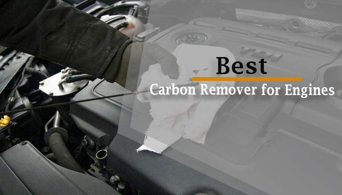 best carbon remover for engines