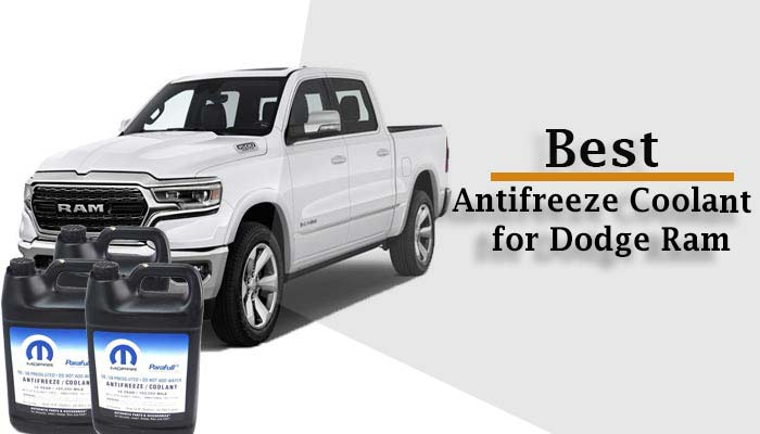 5 Best Antifreeze Coolants for Dodge Ram Reviews & Buying Guide